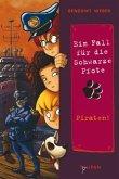 Piraten! / Ein Fall für die Schwarze Pfote Bd.10