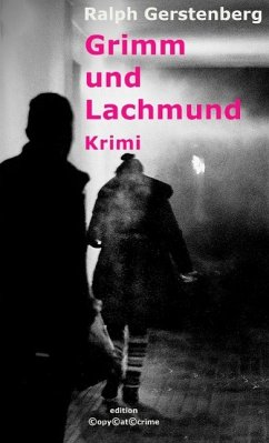 Grimm und Lachmund - Gerstenberg, Ralph