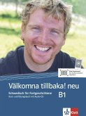 Välkomna tillbaka! Neu (B1). Kurs- und Übungsbuch + Audio-CD