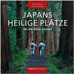 PANORAMA JAPANS HEILIGE PLÄTZE - Wo die Götter wohnen