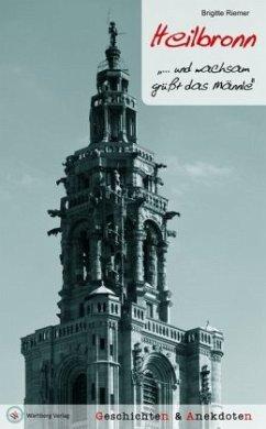 Heilbronn - Geschichten und Anekdoten