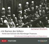 """Im Namen des Volkes"" - Hinter den Kulissen des Nürnberger Prozesses, 3 Audio-CDs"