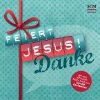 Feiert Jesus! Danke, 1 Audio-CD
