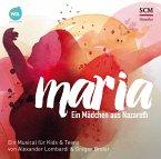 Maria - Ein Mädchen aus Nazareth, 2 Audio-CDs