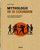 Mythologie in 30 Sekunden