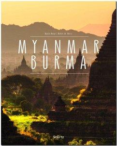 MYANMAR BURMA - Weigt, Mario; Weiss, Walter M.