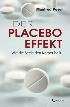 Der Placebo-Effekt - Poser, Manfred