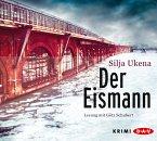 Der Eismann / Hauptkommissar Bruno Kahn Bd.1 (6 Audio-CDs)