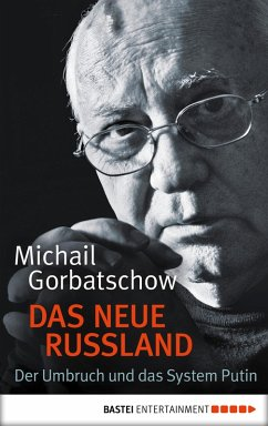 Das neue Russland (eBook, ePUB) - Gorbatschow, Michail