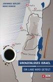 Grenzenloses Israel (eBook, ePUB)
