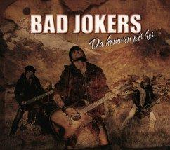 Da Kommen Wir Her - Bad Jokers