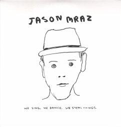 We Sing,We Dance,We Steal Thin - Mraz,Jason
