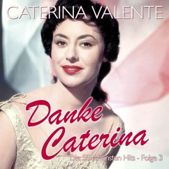 Danke Caterina-Die 50 Schönsten Hits-Folge 3 - Valente,Caterina