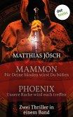 Mammon - Für deine Sünden sollst du büßen & Phoenix - Unsere Rache wird euch treffen (eBook, ePUB)