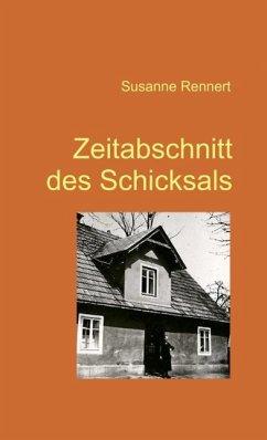 Zeitabschnitt des Schicksals (eBook, ePUB) - Rennert, Susanne