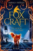 Die Magie der Füchse / Foxcraft Bd.1 (eBook, ePUB)