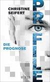 PROFILE - Die Prognose (eBook, ePUB)
