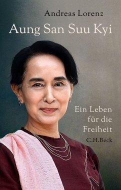 Aung San Suu Kyi (eBook, ePUB) - Lorenz, Andreas