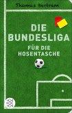 Die Bundesliga für die Hosentasche (eBook, ePUB)