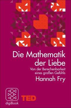 Die Mathematik der Liebe (eBook, ePUB) - Fry, Hannah