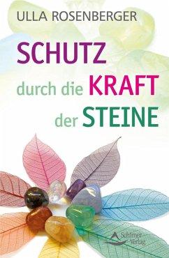 Schutz durch die Kraft der Steine (eBook, ePUB) - Rosenberger, Ulla