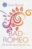 Ich werde immer bei dir sein / Bad Romeo & Broken Juliet Bd.2 (eBook, ePUB)