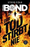 Der Tod stirbt nie / Young James Bond Bd.1 (eBook, ePUB)