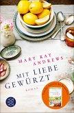Mit Liebe gewürzt (eBook, ePUB)