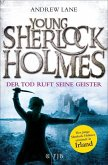 Der Tod ruft seine Geister / Young Sherlock Holmes Bd.6 (eBook, ePUB)