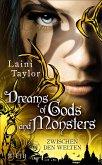 Dreams of Gods and Monsters / Zwischen den Welten Bd.3 (eBook, ePUB)