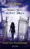 Unter dem Nachthimmel / Shadow Falls - After Dark Bd.2 (eBook, ePUB)