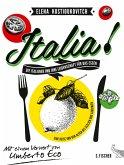 Italia! Die Italiener und ihre Leidenschaft für das Essen (eBook, ePUB)