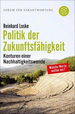Politik der Zukunftsfähigkeit (eBook, ePUB) - Loske, Reinhard