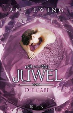 Die Gabe / Das Juwel Bd.1 (eBook, ePUB)