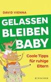 Gelassen bleiben, Baby (eBook, ePUB)