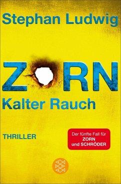 Zorn - Kalter Rauch / Hauptkommissar Claudius Zorn Bd.5 (eBook, ePUB) - Ludwig, Stephan