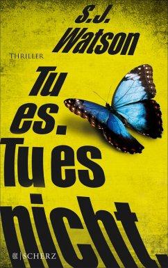 Tu es. Tu es nicht. (eBook, ePUB) - Watson, S. J.