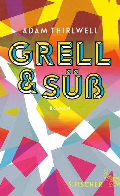 Grell und Süß (eBook, ePUB) - Thirlwell, Adam