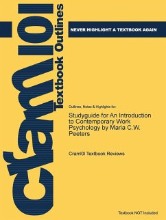 Studyguide for An Introduction to Contemporary Work Psychology by Maria C.W. Peeters, ISBN