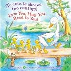 ¡te Amo, Te Abrazo, Leo Contigo!/Love You, Hug You, Read to You!