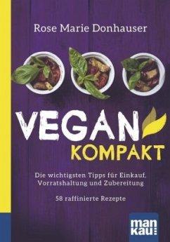 Vegan kompakt - Donhauser, Rose Marie