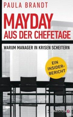 Mayday aus der Chefetage - Brandt, Paula