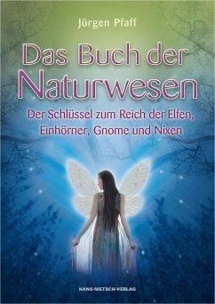 Das Buch der Naturwesen - Pfaff, Jürgen