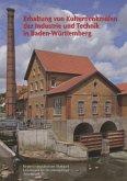 Erhaltung von Kulturdenkmalen der Industrie und Technik in Baden-Württemberg