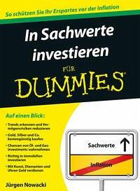 In Sachwerte investieren für Dummies - Nowacki, Jürgen