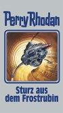 Sturz aus dem Frostrubin / Perry Rhodan - Silberband Bd.131