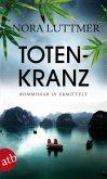 Totenkranz / Kommissar Ly ermittelt in Hanoi Bd.3