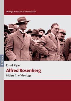 Alfred Rosenberg - Piper, Ernst