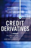 Credit Derivatives, Revised Edition: A Primer on Credit Risk, Modeling, and Instruments