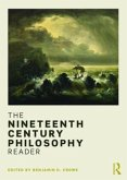 The Nineteenth Century Philosophy Reader
